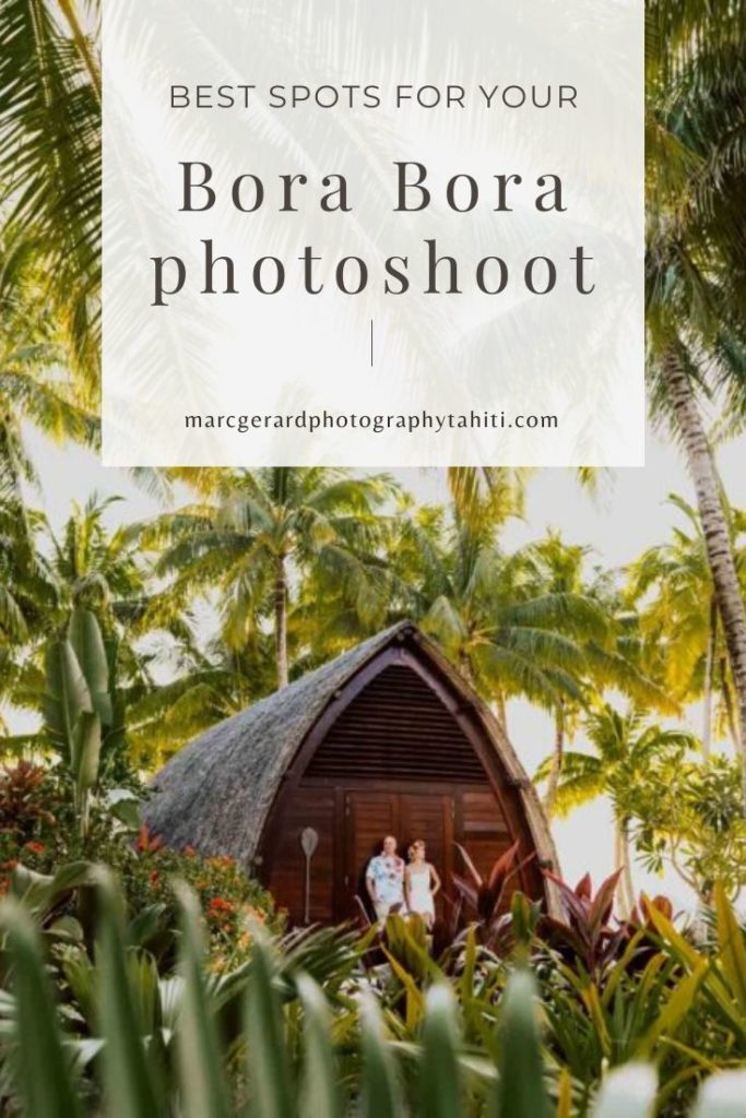 Best spots for your photoshoot in Bora Bora - Pinterest vignette